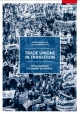 Trade unions in transition : from command to market economies